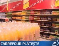 Stop ţepelor hipermarketurilor! Carrefour a fost condamnat în Franţa