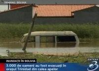 Bolivia: 3.000 de oameni, evacuaţi din calea apelor <font color=red>(VIDEO)</font>