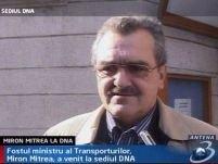 Miron Mitrea a fost informat de DNA cu privire la acuzaţiile care îi sunt aduse