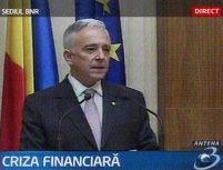 Isărescu: Atac eşuat asupra leului. Piaţa monetară, acaparată de dobânzile în creştere