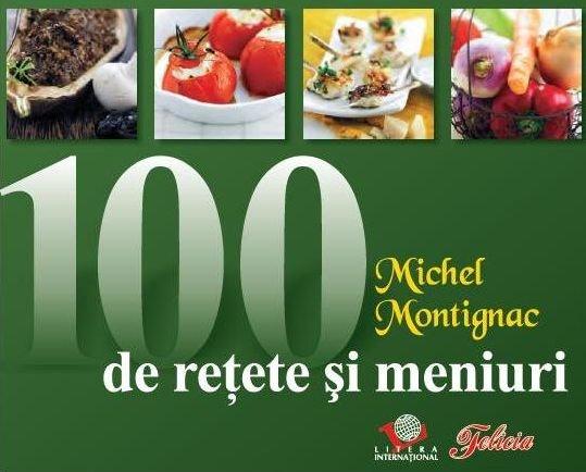 Felicia îţi oferă încă un bestseller Michel Montignac: 100 de reţete pentru o siluetă perfectă!