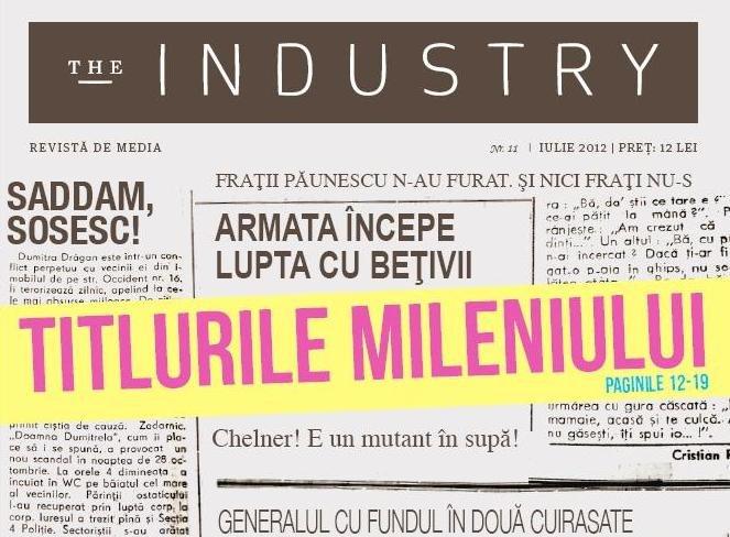 Titlurile mileniului selectate de Vlad Ursulean şi giganţii presei locale, în noul număr al revistei The Industry