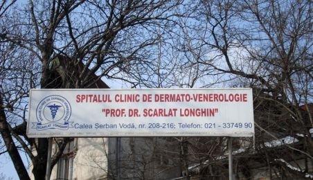 """Se desfiinţează Spitalul de Dermatovenerologie """"Scarlat Longhin"""" din Bucureşti"""