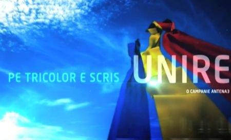 """Pe tricolor e scris """"UNIRE""""! Antena 3 îndeamnă la unirea într-un singur suflet, sub drapelul naţional"""