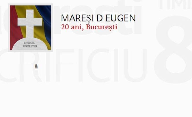 """DĂ VIAŢĂ EROILOR! Eugen D. Mareşi s-a stins la 20 de ani. """"În noaptea de 24 decembrie am fost anunţaţi că a fost împuşcat"""""""