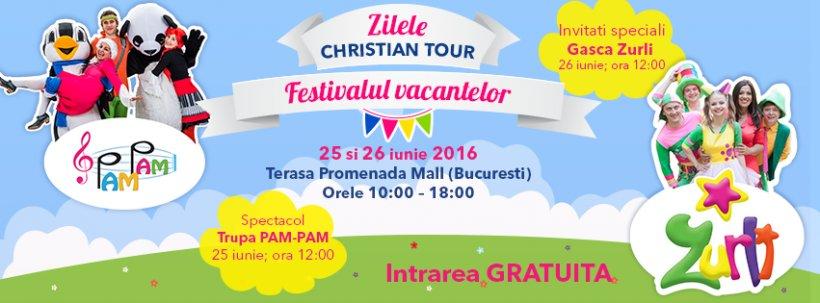 Zilele Christian Tour 25-26 iunie! Christian Tour dă startul festivalului vacantelor şi pregăteşte cateva zile de oferte fabuloase la sute de vacante!