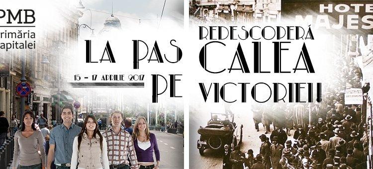 """Evenimentul """"La pas pe Calea Victoriei"""" a fost anulat"""