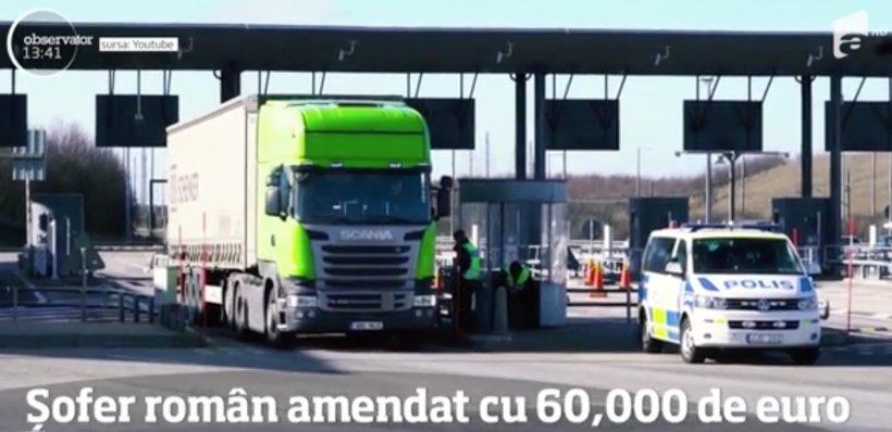 Șofer român, amendat cu 60 de mii de euro! Ce s-a întamplat cu bărbatul