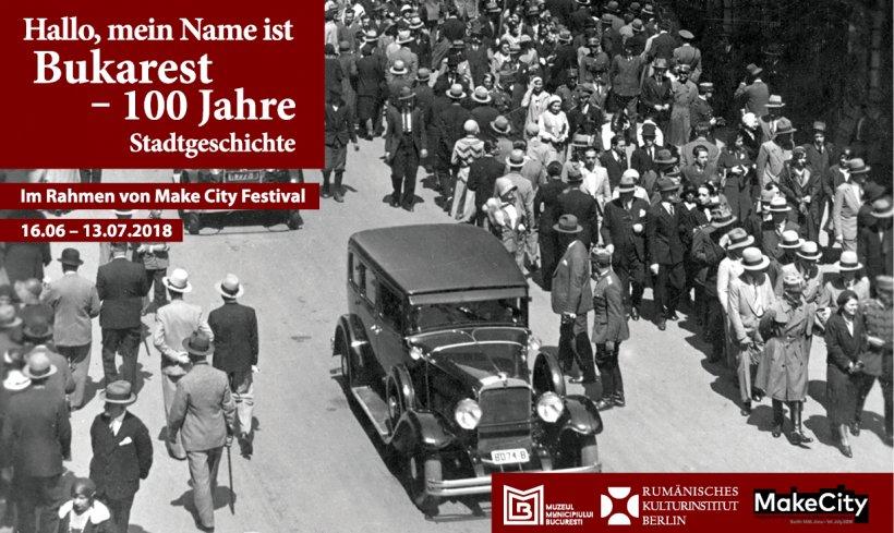 Imagini pentru VERNISAJ LA BERLIN - Hallo, mein Name ist Bukarest – 100 Jahre Stadtgeschichte