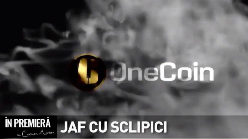 În premieră - Jaf cu sclipici. Adevărul despre rețeaua de criptomonede OneCoin. Un Caritas unde poți cumpăra gem și icoane