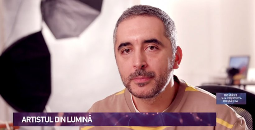 Români care dezvoltă România. Artistul din lumină