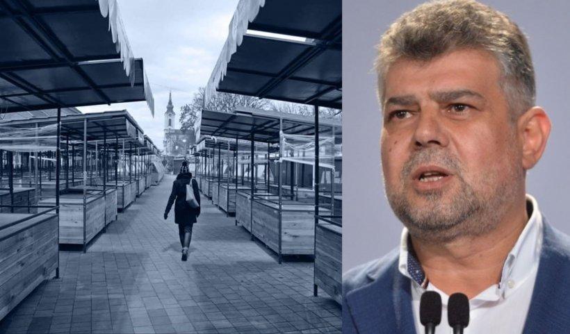 Ciolacu: Piețele trebuie lăsate deschise! Este lipsit de orice logică ce face Guvernul Orban!