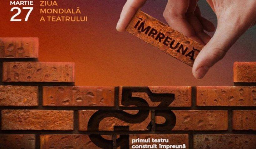 27 martie - Ziua mondială a teatrului este dedicata constructiei teatrului Grivița 53
