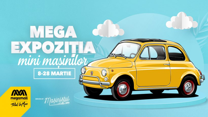 Cele mai iubite mini mașini retro sunt expuse în exclusivitate la Mega Mall