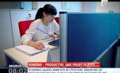 Romanians are very productive, but poorly paid. In our country the minimum wages is 179 Euros