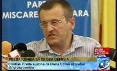"Preda: Udrea should resign. Băsescu comes out ""dishonored"" from this deal"