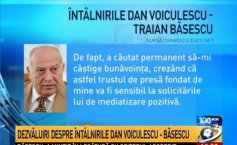 Disclosures about the meetings between Dan Voiculescu and  Traian Băsescu