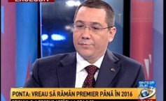 Ponta: I want to stay prime minister until the 2016 elections and end my term by saying that during my time in the office no penny has been cut from somebody's pension