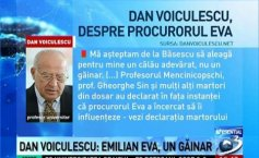 Dan Voiculescu: I expected Băsescu to pick for me a true executioner, not a sneak-thief