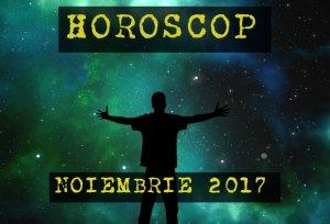 HOROSCOP NOIEMBRIE 2017. Zodia care intră într-o nouă etapă a vieții sale