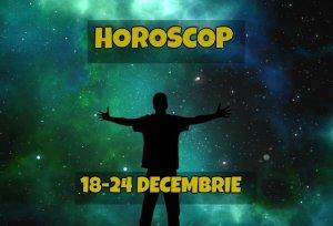 Horoscop săptămânal 18 - 24 decembrie 2017